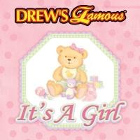 Drew's Famous It's A Girl - The Hit Crew