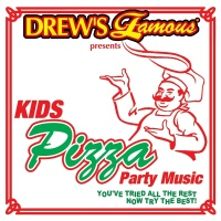 Drew's Famous Presents Kids Pizza Party Music - The Hit Crew