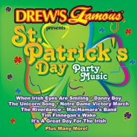 Drew's Famous Presents St. Patrick's Day Party Music - The Hit Crew