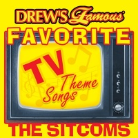 Drew's Famous Favorite TV Theme Songs: The Sitcoms - The Hit Crew