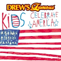 Drew's Famous Kids Celebrate America - The Hit Crew