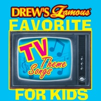 Drew's Famous Favorite TV Theme Songs For Kids - The Hit Crew