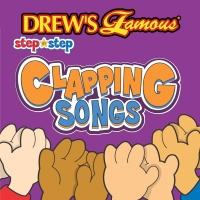 Drew's Famous Step By Step Clapping Songs - The Hit Crew
