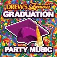 Drew's Famous Graduation Party Music - The Hit Crew