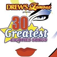 30 Greatest Eighties Songs - The Hit Crew