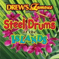 Drew's Famous Presents Steel Drums of the Island - The Hit Crew