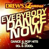 Drew's Famous Everybody Dance Now: Electronic Dance Hits Of The 90s And 2000s - The Hit Crew