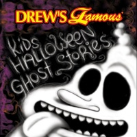 Drew's Famous Kids Halloween Ghost Stories - The Hit Crew