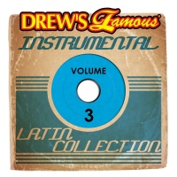 Drew's Famous Instrumental Latin Collection, Vol. 3 - The Hit Crew