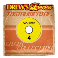 Drew's Famous Instrumental Latin Collection, Vol. 4 - The Hit Crew