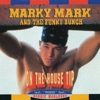 On The House Tip - Marky Mark And The Funky Bunch