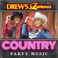 Drew's Famous Country Party Music - The Hit Crew