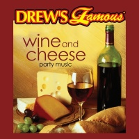 Drew's Famous Wine And Cheese Party Music - The Hit Crew
