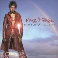 Rainy Dayz - Mary J. Blige