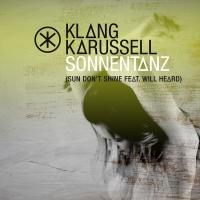Sonnentanz (Sun Don't Shine) - Klangkarussell