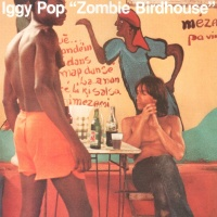 Zombie Birdhouse - Iggy Pop