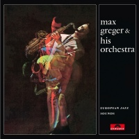 European Jazz Sounds - Max Greger