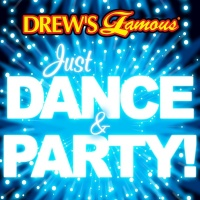 Drew's Famous Just Dance & Party! - The Hit Crew