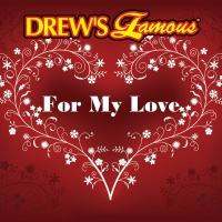 Drew's Famous For My Love - The Hit Crew