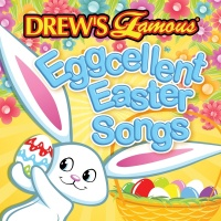 Drew's Famous Eggcellent Easter Songs - The Hit Crew