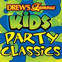 Drew's Famous Kids Party Classics - The Hit Crew