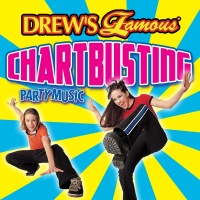 Drew's Famous Chartbusting Party Music - The Hit Crew