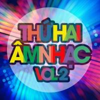Thứ Hai Âm Nhạc (Vol.2) - Various Artists