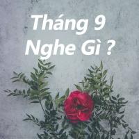 Tháng 9 Nghe Gì? - Various Artists