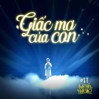 Giấc Mơ Của Con (Single) - Nguyễn Minh Chiến