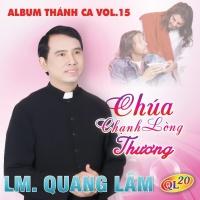 Chúa Chạnh Lòng Thương - Lm Quang Lâm