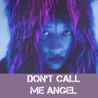 Don't Call Me Angel  - Various Artists