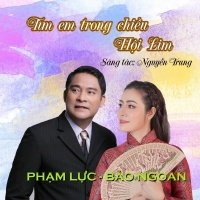 Tìm Em Trong Chiều Hội Lim (Single) - Phạm Lực, Bảo Ngoan