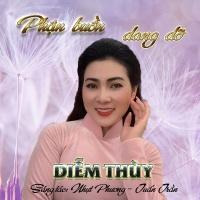 Phận Buồn Dang Dở (Single) - Diễm Thùy