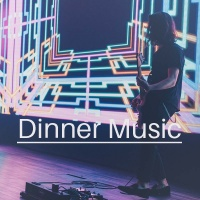 Dinner Music - Various Artists
