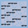 Better Now (Single) - Oh Wonder