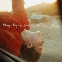 Love You For A Long Time (Single) - Maggie Rogers