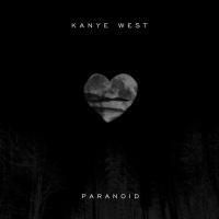 Paranoid - Kanye West