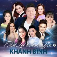 Hát Lời Tình Yêu - Khánh Bình, Various Artists