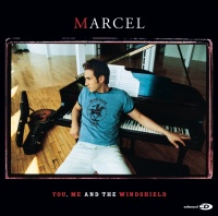 You, Me And The Windshield - Marcel