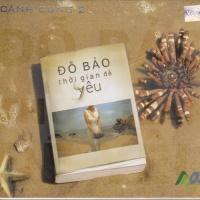 Thời Gian Để Yêu - Đỗ Bảo - Various Artists