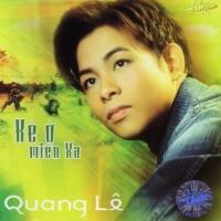 Kẻ Ở Miền Xa - Quang Lê