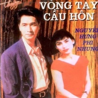 Vòng Tay Cầu Hôn - Nguyễn Hưng