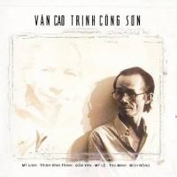 Văn Cao - Trịnh Công Sơn - Various Artists 1