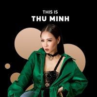 Những Bài Hát Hay Nhất Của Thu Minh - Thu Minh