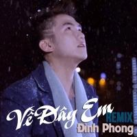 Về Đây Em (Single) - Đình Phong