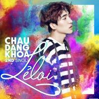 Lẻ Loi (Single) - Châu Đăng Khoa