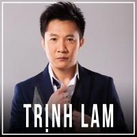 Những Bài Hát Hay Nhất Của Trịnh Lam - Trịnh Lam
