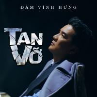 Tan Vỡ (Single) - Đàm Vĩnh Hưng