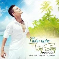 Muốn Nghe Tiếng Sóng (Single) - Đức Tuấn