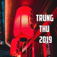 Trung Thu 2019 - Various Artists